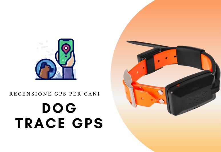 Opinioni e Recensione Dog trace gps x20 - miglior localizzatore gps per cani senza abbonamento.jpg